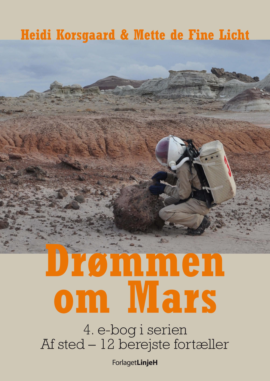 Af sted – 12 berejste fortæller. Drømmen om Mars (e-bog)