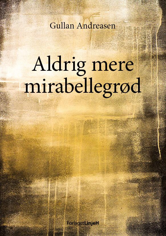 Aldrig mere mirabellegrød (e-bog)